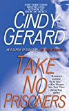 Take No Prisoners (Black Ops, Book 2) by  Cindy Gerard in stock, buy online here