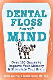 Dental Floss for the Mind: A complete program for