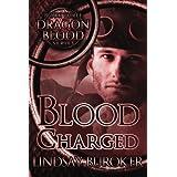 Blood Charged (Dragon Blood) (Volume 3)