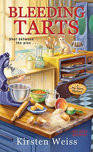 Bleeding Tarts (A Pie Town Mystery Book 2)