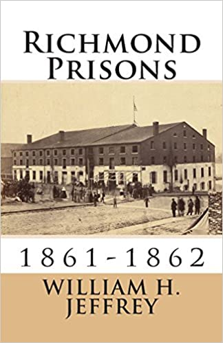 Richmond Prisons: 1861-1862