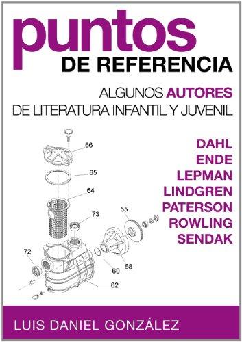 Algunos autores de literatura infantil y juvenil (Spanish Edition) by
