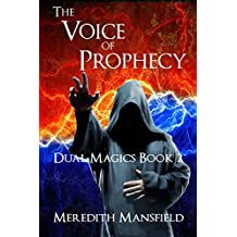The Voice of Prophecy (Dual Magics Book 2)