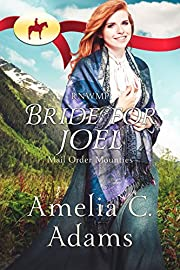 RNWMP: Bride for Joel (Mail Order Mounties Book 4)