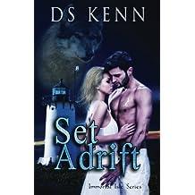 Set Adrift (Immortal Isle) (Volume 1) by DS Kenn (2014-07-07)