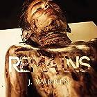 Remains Hörbuch von J. Warren Gesprochen von: Garrett MacLauchlan