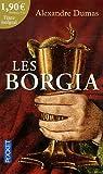 Les Borgia par Dumas