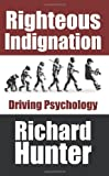 Righteous Indignation, Richard Hunter, 1425901603
