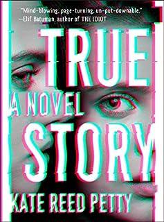 Book Cover: True Story: A Novel