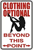 Clothing Optional Beyond This Point 8' x 12' Metal Novelty Sign Aluminum S031