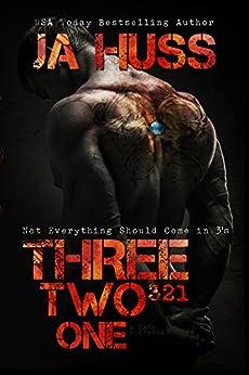 Three, Two, One (321): (A Dark Suspense) by [Huss, JA]