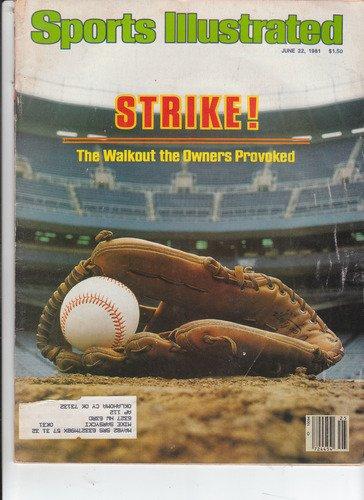 (Sports Illustrated June 22 1981 Baseball Strike)