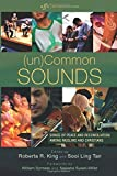 (un)Common Sounds: Songs of Peace and Reconciliation among Muslims and Christians (Art for Faith's Sake)