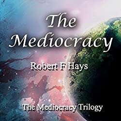 The Mediocracy