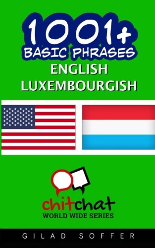 1001+ Basic Phrases English - Luxembourgish...