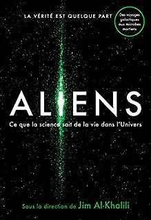 Aliens : ce que la science sait de la vie dans l'univers, Al-Khalili, Jim (Ed.)