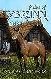 Plains of Tybrunn (Thrice Born Book 4)