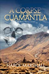 A Corpse for Cuamantla by Harol Marshall (2008-11-20)