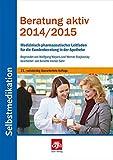 Beratung aktiv 2014/2015: Selbstmedikation