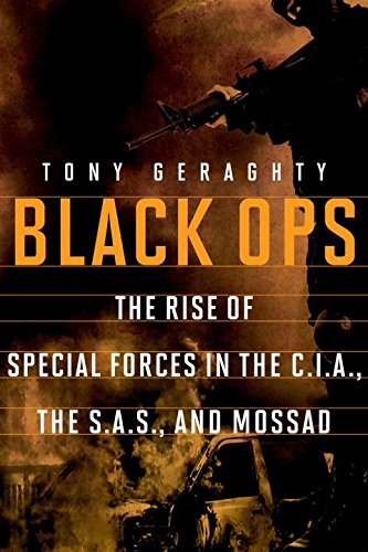 Black Ops: The Rise of Special Forces in the CIA, the SAS, and Mossad PDF