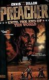 Preacher VOL 02: Until the End of the World (Preacher (DC Comics))