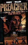 Front cover for the book Preacher Vol. 2: Until the End of the World by Garth Ennis