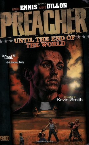 Preacher VOL 02: Until the End of the World (Preacher (DC Comics))