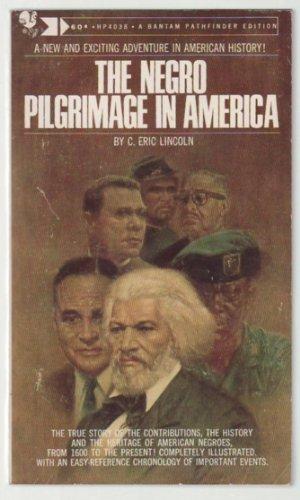 Books : The Negro pilgrimage in America, (Bantam pathfinder editions)