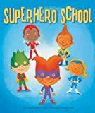 Superhero School, Thierry Robberecht, 1605371408