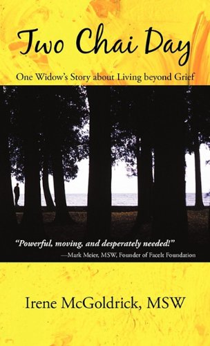 Two Chai Day: One Widow's Story about Living beyond Grief PDF