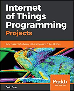 Amazon com: Internet of Things Programming Projects: Build