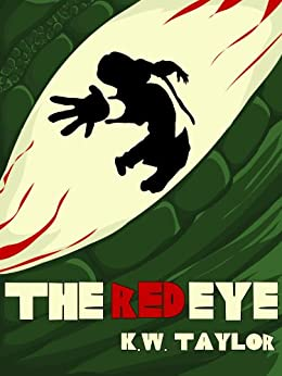 The Red Eye by [Taylor, KW]