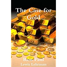 The Case for Gold