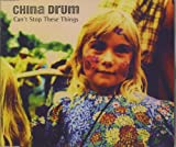 Can't Stop These Things / Wuthering Heights [CD 1] [CD 1] by China Drum