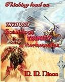 Thinking Loud on Theodicy, Soteriology, Trinity and Hermeneutics, M. M. Ninan, 1438254199