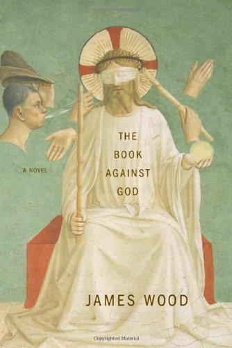 The Book Against God: A Novel