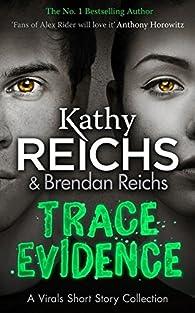 Trace Evidence par Kathy Reichs