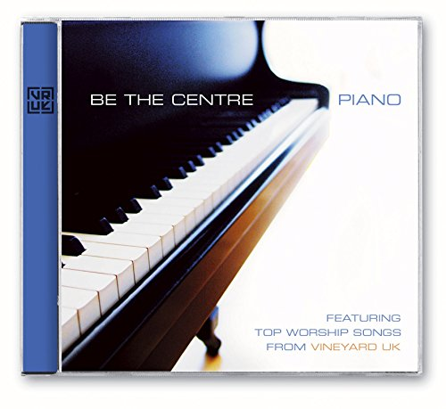Be the Centre: Piano