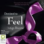 Destined to Feel | Indigo Bloome
