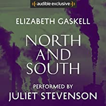 North and South Audiobook by Elizabeth Gaskell Narrated by Juliet Stevenson