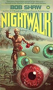 Nightwalk (Night Walk) por Bob Shaw