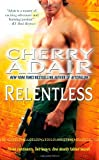 Relentless, Cherry Adair, 1451684320