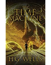 The Time Machine: The Original 1895 Edition