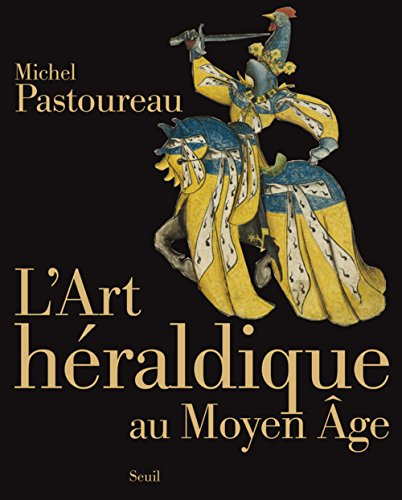 L'Art de l'Héraldique