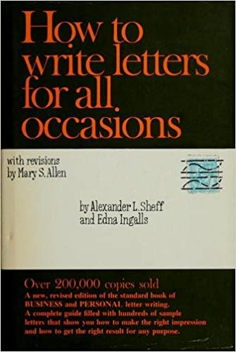 How To Write Letters For All Occasions Alexander L And Ingalls