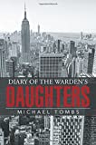 img - for Diary of the Warden s Daughters book / textbook / text book