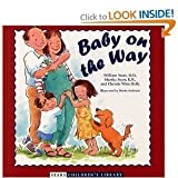img - for Baby on the Way (Sears Children Library) [Hardcover] book / textbook / text book