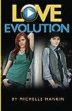 Love Evolution, Michelle Mankin, 0615641407