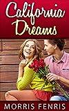 California Dreams (Second Chances Series Book 2)