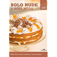 Bolo Nude – A nova moda (Minicozinha Mais!)